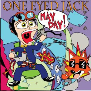 One Eyed Jack - [2009] Mayday!