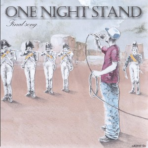 One Night Stand - [2011] Final Song