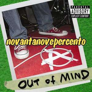 Out Of Mind - [2008] Novantanovepercento