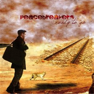 Peacebreakers - [2009] Ready To Go