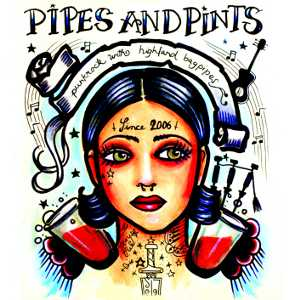 Pipes And Pints - [2008] Pipes And Pints