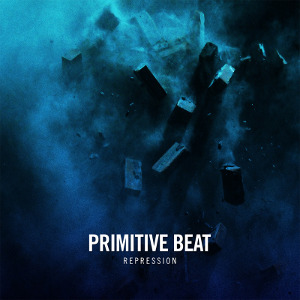Primitive Beat - [2010] Repression