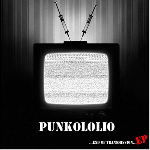 Punkololio - [2010] ...End Of Transmission...EP