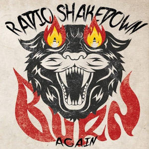 Radio Shakedown - [2014] Burn Again