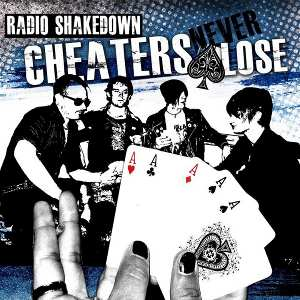 Radio Shakedown - [2012] Cheaters Never Lose