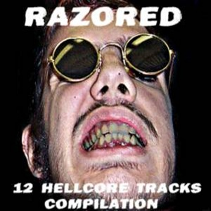 Razored - [2007] 12 Hellcore Tracks