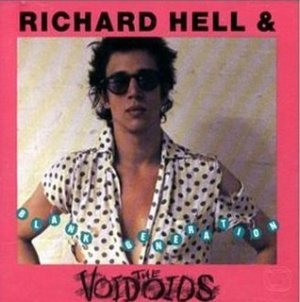 Richard Hell And The Voidoids - [1977] Blank Generation