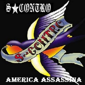 S-Contro - [2003] America Assassina