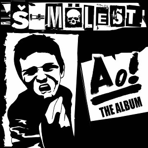 S-Molest - [2009] Ao! The Album