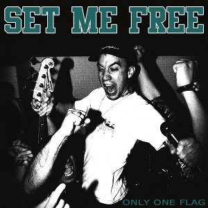 Set Me Free - [2010] Only One Flag