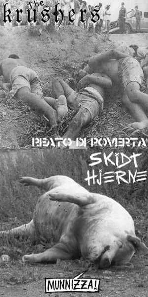 Skidt Hjerne Vs The Krushers - [2008] Munnizza! - Reato Di Poverta'
