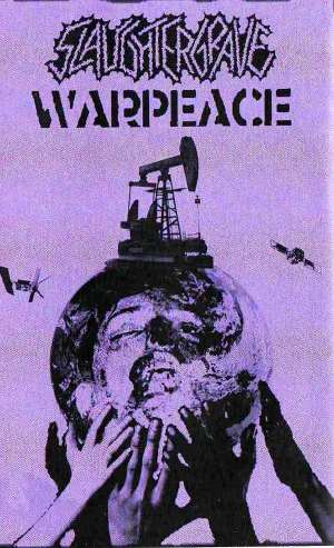 Slaughtergrave & Warpeace - [2011] Split