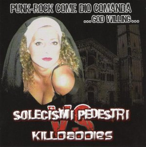 Solecismi Pedestri & Killdaddies - [2007] Punk-Rock Come Dio Comanda