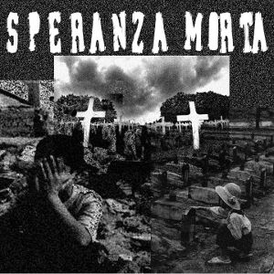 Speranza Morta - [2008] Demo