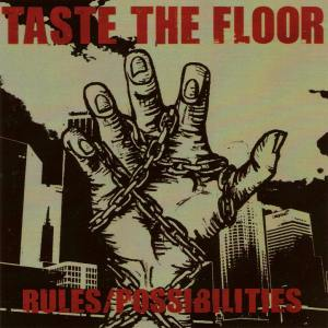 Taste The Floor - [2006] Rules Possibilities