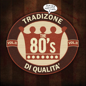 The 80's - [2012] The 80's Vol.II