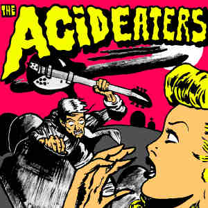 The Acid Eaters - [2009] Ep