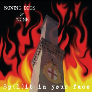 boxing dogs e none - sp(l)it in your face 3 - fanzine