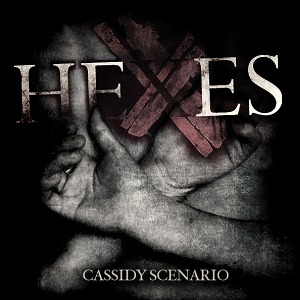 The Cassidy Scenario - [2010] Hexes