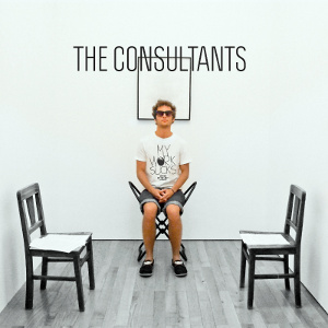 The Consultants - [2012] My Work Sucks, So Please Buy My Band's T-Shirt!