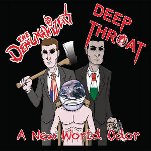 The Dehumanizers & Deep Throat - [2010] A New World Odor