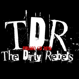 The Dirty Rebels - [2010] Promo Cd