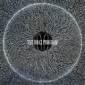 The Hoax Program - [2011] II