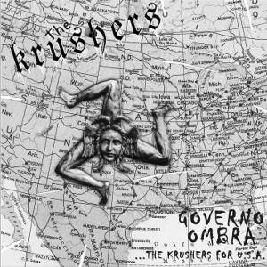 The Krushers - [2009] Governo Ombra...The Krushers For U.S.A.