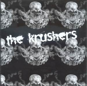 The Krushers - [2007] The Krushers