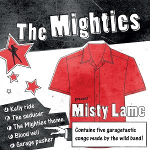 The Mighties - [2012] Misty Lame