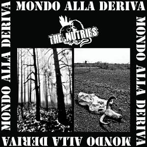The Nutries - [2011] Mondo Alla Deriva