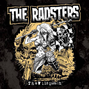 The Radsters - [2015] The Wild Bunch
