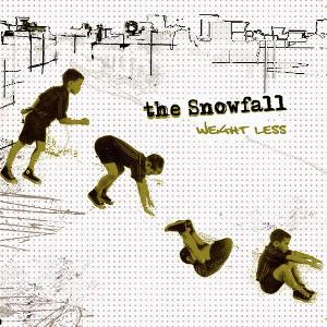 The Snowfall - [2009] Weight Less