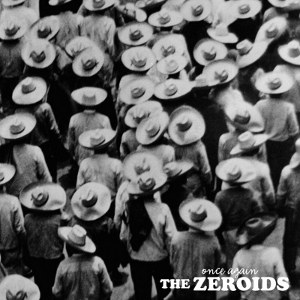 The Zeroids - [2012] Once Again