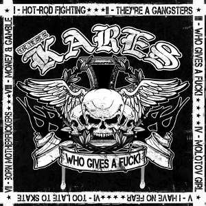 Thee Kares - [2009] Who Gives A Fuck!