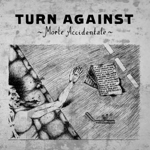 Turn Against - [2012] Morte Accidentale