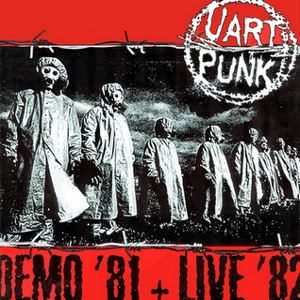 Uart Punk - [1981] Demo '81 + Live '82