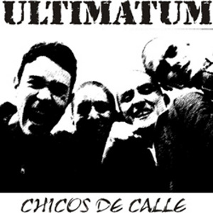 Ultimatum - [2003] Chicos De Calle