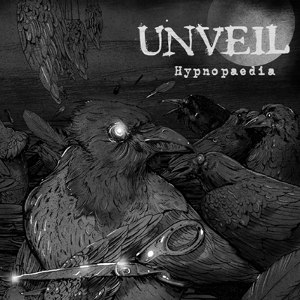 Unveil - [2011] Hypnopaedia