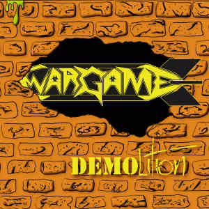 Wargame - [2013] Demo-lition