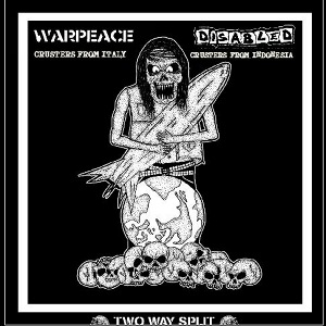 Warpeace & Disabled - [2011] Two Way Split
