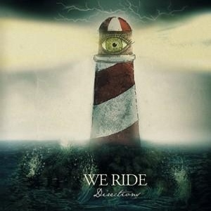 We Ride - [2010] Directions