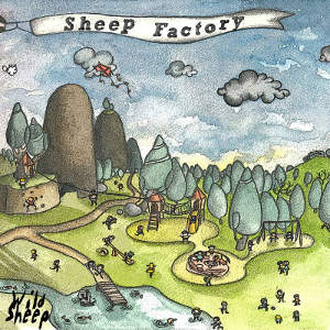 WildSheep - [2014] Sheep Factory