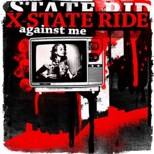 X-State Ride - [2007] Against Me