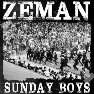 Zeman - [2019] Sunday Boys